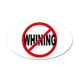 No whining Oval Car Magnets