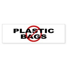 Anti / No Plastic Bags Bumper Sticker