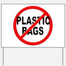 Anti / No Plastic Bags Yard Sign
