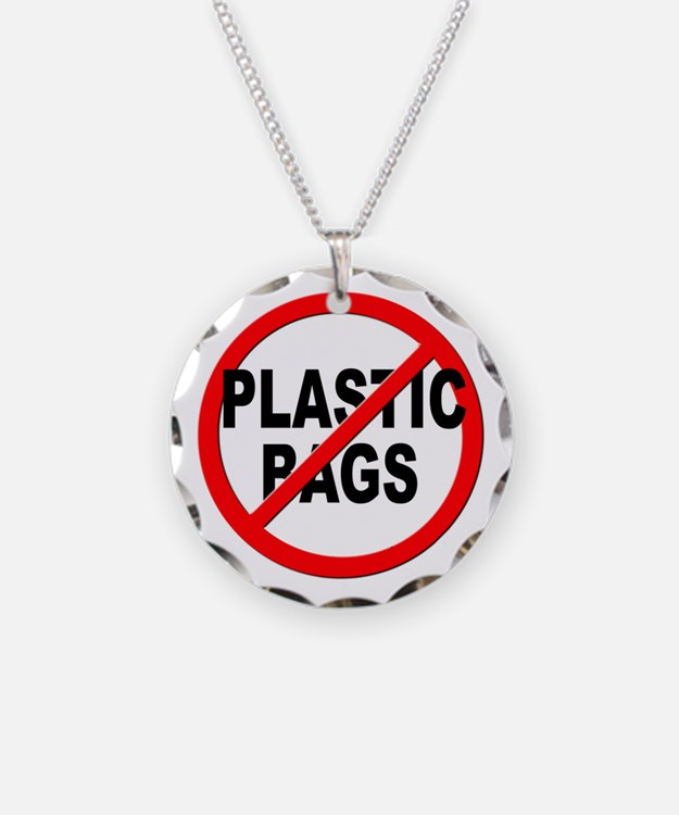 Anti / No Plastic Bags Necklace