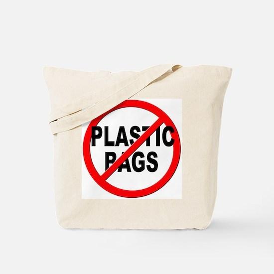 Anti / No Plastic Bags Tote Bag