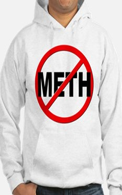 Anti / No Meth Hoodie