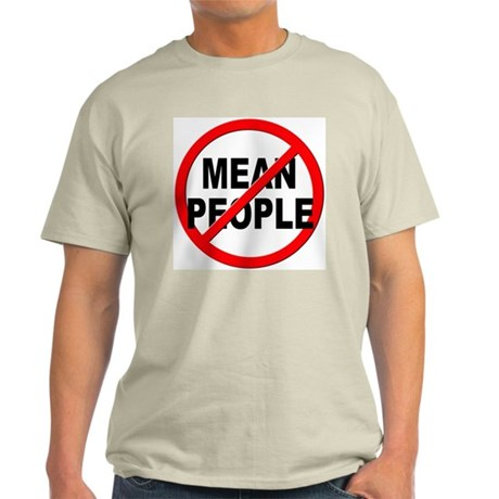 Anti / No Mean People Light T-Shirt