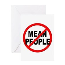 Anti / No Mean People Greeting Card