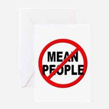 Anti / No Mean People Greeting Card