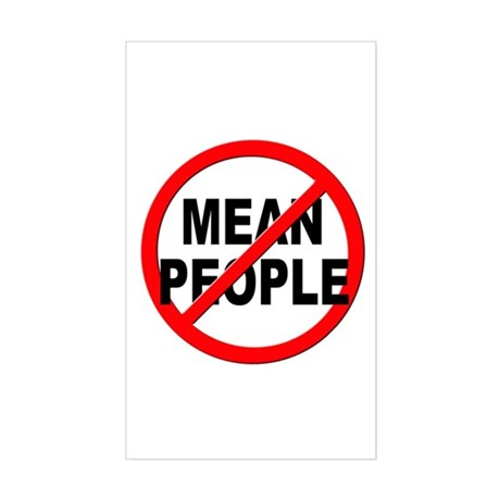 Anti / No Mean People Sticker (Rectangle)