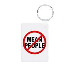 Anti / No Mean People Keychains