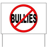 No bullying Yard Signs