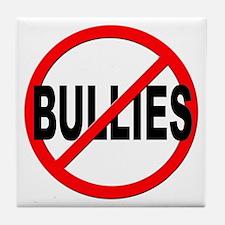 Anti / No Bullies Tile Coaster