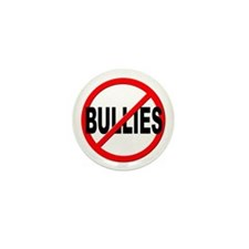 Anti / No Bullies Mini Button