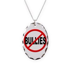 Anti / No Bullies Necklace