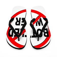 Anti / No Bottled Water Flip Flops