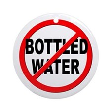 Anti / No Bottled Water Ornament (Round)