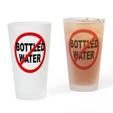 Anti / No Bottled Water Drinking Glass