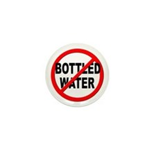 Anti / No Bottled Water Mini Button (10 pack)