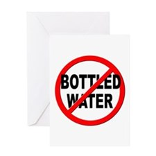 Anti / No Bottled Water Greeting Card