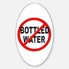 Anti / No Bottled Water Sticker (Oval)