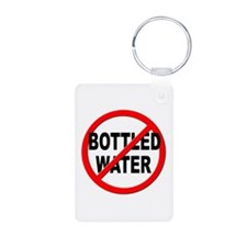 Anti / No Bottled Water Keychains
