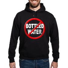 Anti / No Bottled Water Hoodie