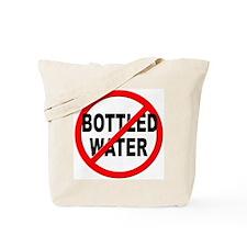 Anti / No Bottled Water Tote Bag