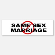 Anti / No Same Sex Marriage Bumper Bumper Sticker