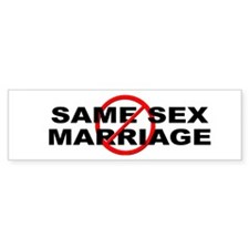Anti / No Same Sex Marriage Bumper Sticker
