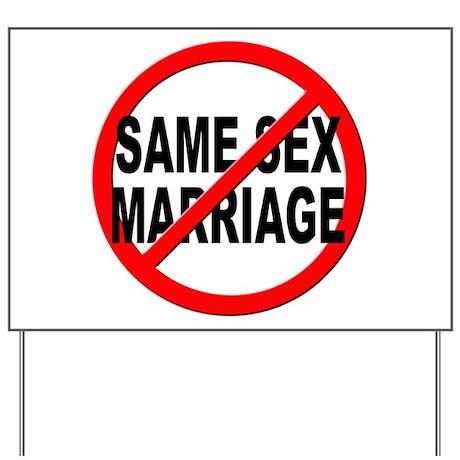Anti / No Same Sex Marriage Yard Sign by stickem2