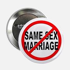 "Anti / No Same Sex Marriage 2.25"" Button"