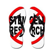 Anti / No Stem Cell Research Flip Flops