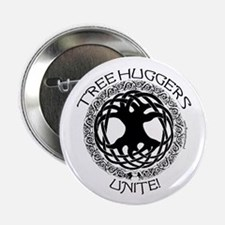 Tree Huggers Unite! Button