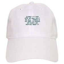 Ladies if a man says he will fix it Baseball Cap
