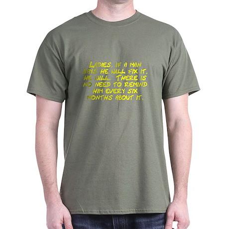 Ladies if a man says he will fix it Dark T-Shirt