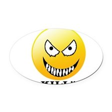 Evil smiley Oval Car Magnet
