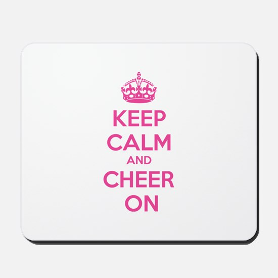 Keep calm and cheer on Mousepad