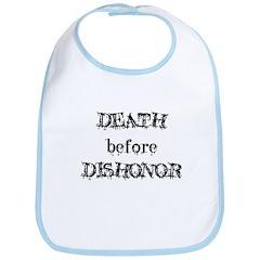 Death before Dishonor Bib