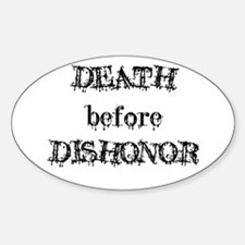 Death before Dishonor Oval Decal