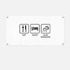 Eat Sleep Slay Dragons Banner