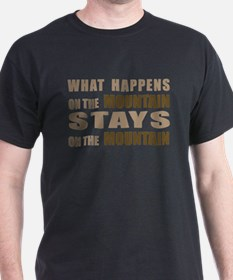 What Happens On The Mountain. Black T-Shirt