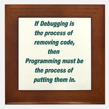 Debugging and Programming Framed Tile
