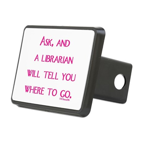 asklibrariantellgopink.png Rectangular Hitch Cover