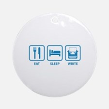 Eat Sleep Write Ornament (Round)