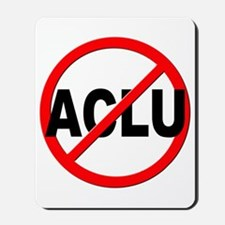 Anti / No ACLU Mousepad