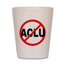Anti / No ACLU Shot Glass