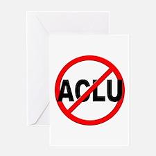 Anti / No ACLU Greeting Card