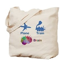 Plane, Train, Brain Tote Bag