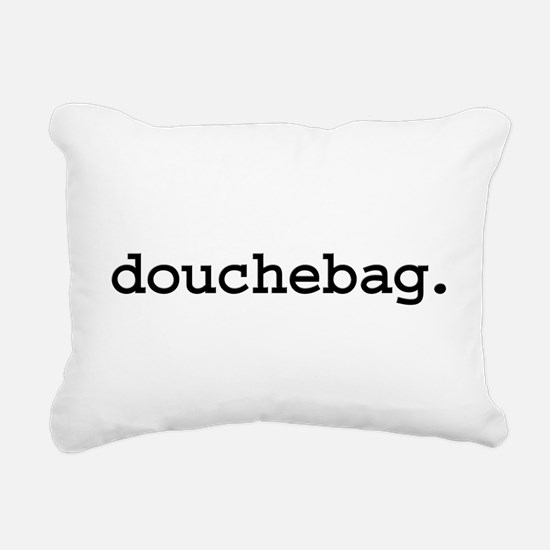 douchebag.jpg Rectangular Canvas Pillow