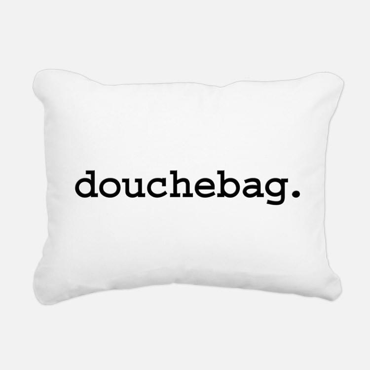 douchebag.jpg Rectangular Canvas Pillow