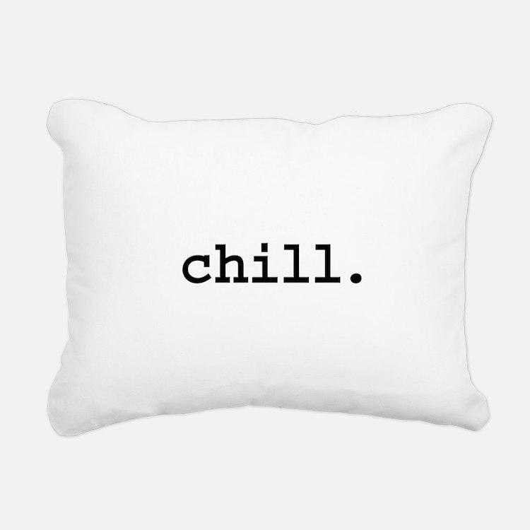 chill.jpg Rectangular Canvas Pillow