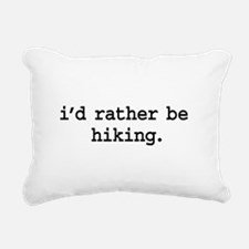 idratherbehikingblk.png Rectangular Canvas Pillow