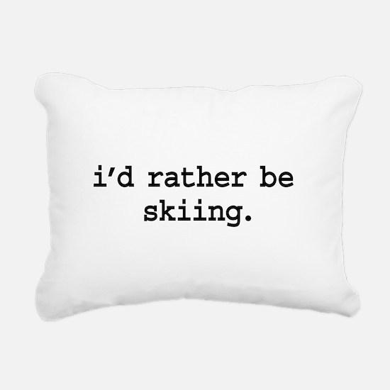 idratherbeskiingblk.png Rectangular Canvas Pillow